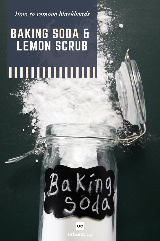 how to remove blackheads baking soda scrub
