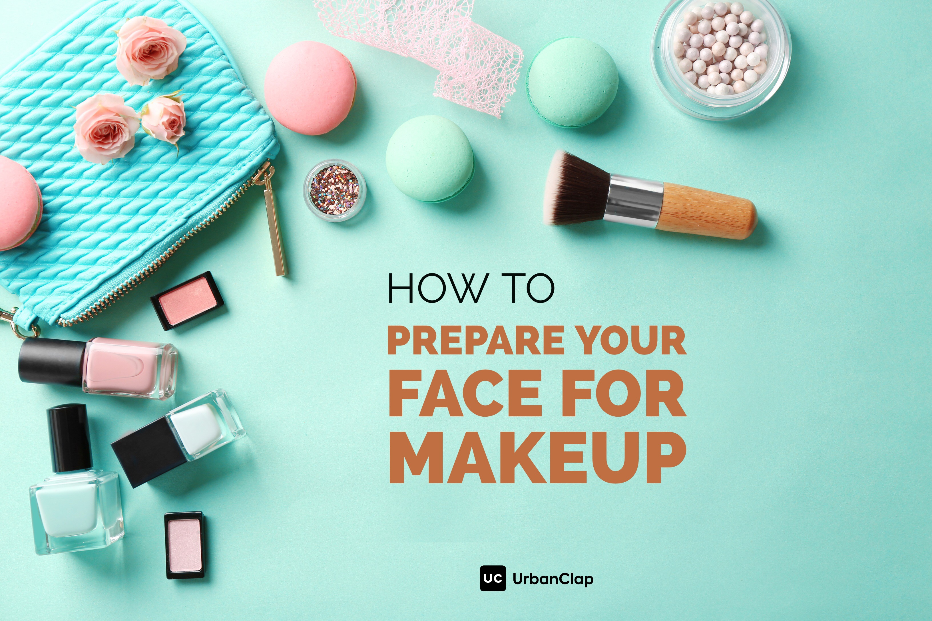 How to prepare your face for makeup