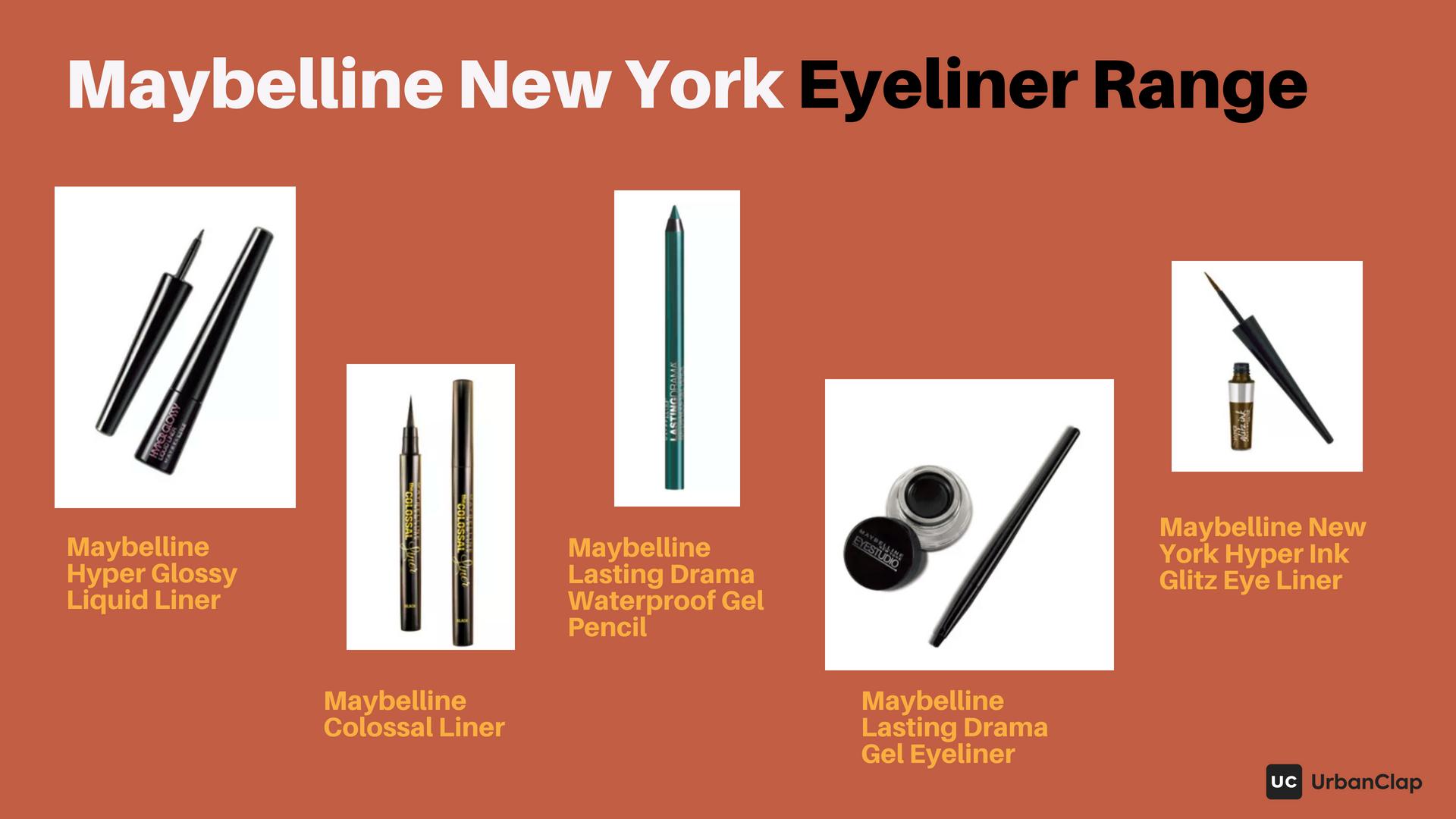 Maybelline Eyeliner Range, including liquid and pencil eyeliners