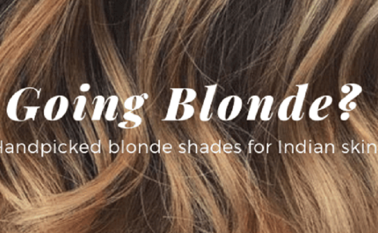 11 Blonde Hair Color Shades for Indian Skin Tones