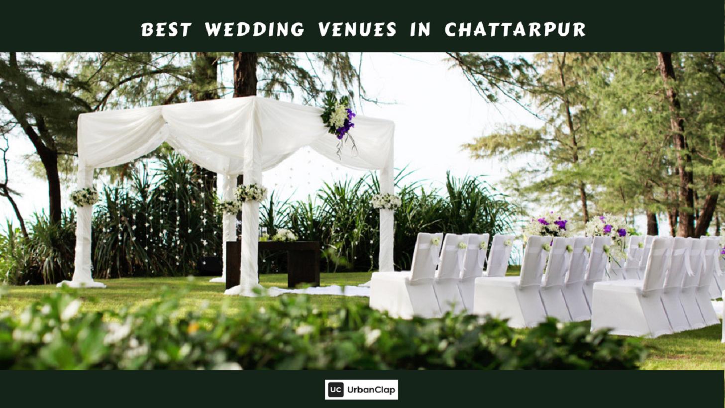 14 Best Wedding Venues In Chattarpur Delhi For Your Dream Wedding