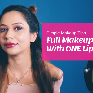 Simple Makeup Tips | How to Use One Lipstick for Your Full Makeup Look