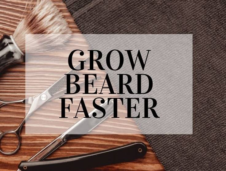 How To Grow Beard Faster